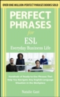 Perfect Phrases ESL Everyday Business - eBook