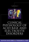 Clinical Physiology of Acid-Base and Electrolyte Disorders - eBook