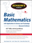 Schaum's Outline of Basic Mathematics with Applications to Science and Technology, 2ed - Book