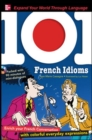 101 French Idioms with MP3 Disk - Book