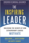 The Inspiring Leader: Unlocking the Secrets of How Extraordinary Leaders Motivate - eBook