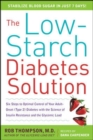 The Low-Starch Diabetes Solution: Six Steps to Optimal Control of Your Adult-Onset (Type 2) Diabetes - eBook