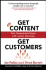 Get Content Get Customers: Turn Prospects into Buyers with Content Marketing - Book