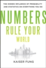 Numbers Rule Your World: The Hidden Influence of Probabilities and Statistics on Everything You Do - Book
