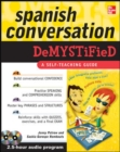 Spanish Conversation Demystified with Two Audio CDs - Book