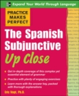Practice Makes Perfect: The Spanish Subjunctive Up Close - eBook