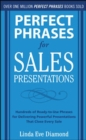 Perfect Phrases for Sales Presentations: Hundreds of Ready-to-Use Phrases for Delivering Powerful Presentations That Close Every Sale - eBook