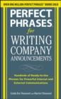Perfect Phrases for Writing Company Announcements: Hundreds of Ready-to-Use Phrases for Powerful Internal and External Communications - eBook