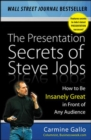The Presentation Secrets of Steve Jobs: How to Be Insanely Great in Front of Any Audience - eBook