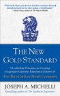 The New Gold Standard: 5 Leadership Principles for Creating a Legendary Customer Experience Courtesy of the Ritz-Carlton Hotel Company - eBook