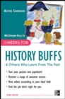 Careers for History Buffs and Others Who Learn from the Past, 3rd Ed. - eBook