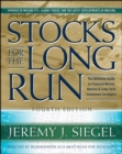Stocks for the Long Run, 4th Edition : The Definitive Guide to Financial Market Returns & Long Term Investment Strategies - eBook
