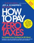How to Pay Zero Taxes 2010 - eBook