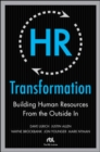 HR Transformation: Building Human Resources From the Outside In - eBook