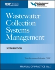 Wastewater Collection Systems Management MOP 7, Sixth Edition - eBook
