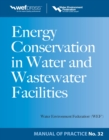 Energy Conservation in Water and Wastewater Facilities - MOP 32 - eBook