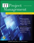 IT Project Management: On Track from Start to Finish, Third Edition - eBook