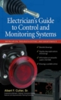 Electrician''s Guide to Control and Monitoring Systems: Installation, Troubleshooting, and Maintenance - eBook