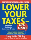 Lower Your Taxes - Big Time! 2009-2010 Edition - eBook