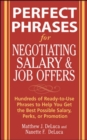 Perfect Phrases for Negotiating Salary and Job Offers: Hundreds of Ready-to-Use Phrases to Help You Get the Best Possible Salary, Perks or Promotion - eBook