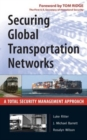 Securing Global Transportation Networks : A Total Security Management Approach - eBook