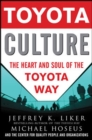 Toyota Culture: The Heart and Soul of the Toyota Way - eBook