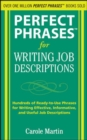 Perfect Phrases for Writing Job Descriptions : Hundreds of Ready-to-Use Phrases for Writing Effective, Informative, and Useful Job Descriptions - eBook