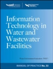 Information Technology in Water and Wastewater Utilities, WEF MOP 33 - eBook