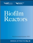 Biofilm Reactors WEF MOP 35 - eBook