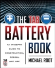 The TAB Battery Book: An In-Depth Guide to Construction, Design, and Use - eBook