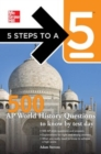 5 Steps to a 5 500 AP World History Questions to Know by Test Day - eBook