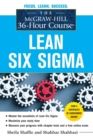 The McGraw-Hill 36-Hour Course: Lean Six Sigma - Book