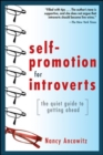 Self-Promotion for Introverts: The Quiet Guide to Getting Ahead - eBook