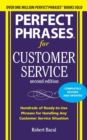 Perfect Phrases for Customer Service, Second Edition - Book