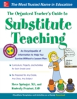 The Organized Teacher s Guide to Substitute Teaching - eBook