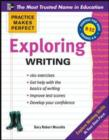 Practice Makes Perfect Exploring Writing - eBook