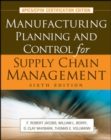 Manufacturing Planning and Control for Supply Chain Management - eBook