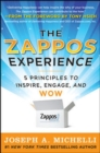 The Zappos Experience: 5 Principles to Inspire, Engage, and WOW - eBook