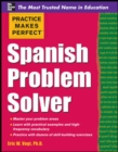 Practice Makes Perfect Spanish Problem Solver - eBook