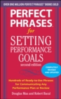 Perfect Phrases for Setting Performance Goals, Second Edition - eBook