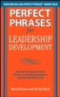 Perfect Phrases for Leadership Development: Hundreds of Ready-to-Use Phrases for Guiding Employees to Reach the Next Level - eBook