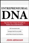 Entrepreneurial DNA:  The Breakthrough Discovery that Aligns Your Business to Your Unique Strengths - eBook
