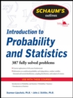 Schaum's Outline of Introduction to Probability and Statistics - Book