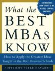 What the Best MBAs Know : How to Apply the Greatest Ideas Taught in the Best Business Schools - eBook
