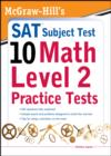 McGraw-Hills SAT Subject Test 10: Math Level 2 Practice Tests - eBook