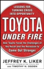Toyota Under Fire: Lessons for Turning Crisis into Opportunity - eBook