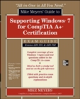 Mike Meyers' Guide to Supporting Windows 7 for CompTIA A+ Certification (Exams 701 & 702) - eBook