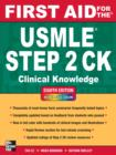 First Aid for the USMLE Step 2 CK, Eighth Edition - eBook