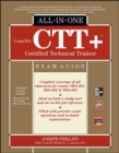 CompTIA CTT+ Certified Technical Trainer All-in-One Exam Guide - Book