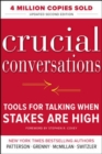 Crucial Conversations: Tools for Talking When Stakes Are High, Second Edition - Book